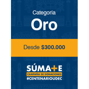B.- Donación Centenario - Categoría Oro