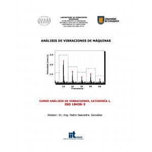 Curso Análisis de Vibraciones Cat. I, ISO 18436-2, del 22 al 25 de Octubre 2019