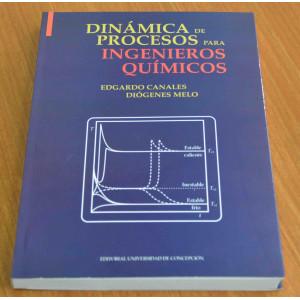Libro Dinámica Procesos Para Ingenieros Químicos, Autor: Edgardo Canales y Diógenes Melo, UdeC 2019