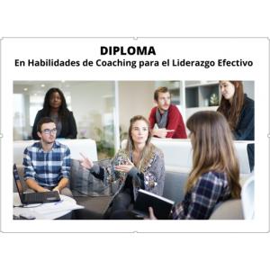 Diploma en Habilidades de Coaching Dscto. 25%