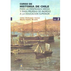 Curso historia de Chile Vol. 2