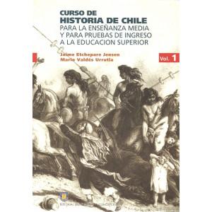 Curso historia de Chile Vol. 1