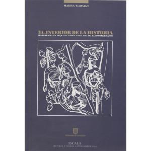 El interior de la historia. Historiografía arquitectónica