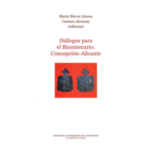 Diálogos para el bicentenario Concepción-Alicante