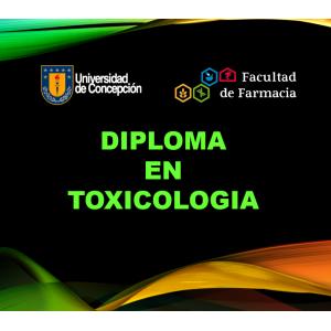 Diploma En Toxicología 2019 Ex Alumnos