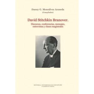 David Stitchkin Branover. Discursos, conferencias, mensajes