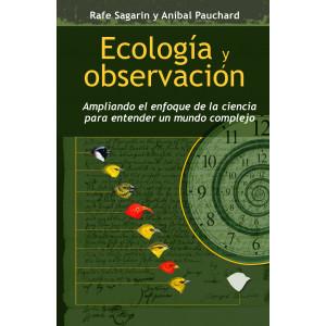 Ecología y Observación. Ampliando el enfoque de la ciencia