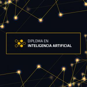 Diploma en Inteligencia Artificial (online), valor con 20% descuento ex-alumnos, funcionarios