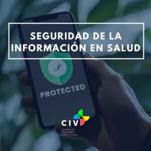 Curso Seguridad de Información en Salud, valor con descuento 10% funcionarios, alumnos y ex...